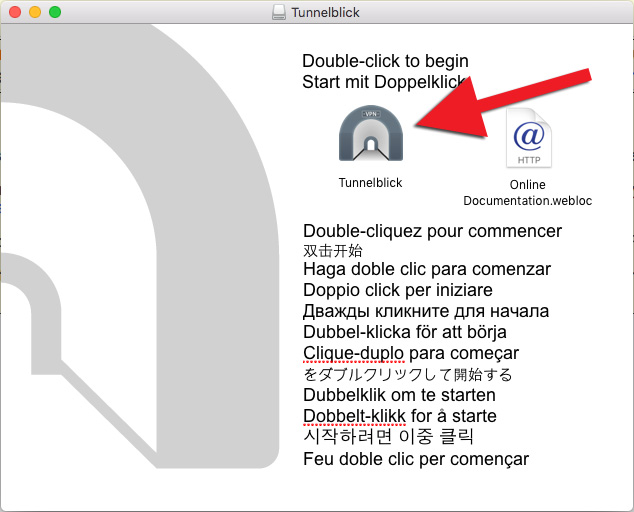 Double-click on Tunnelblick